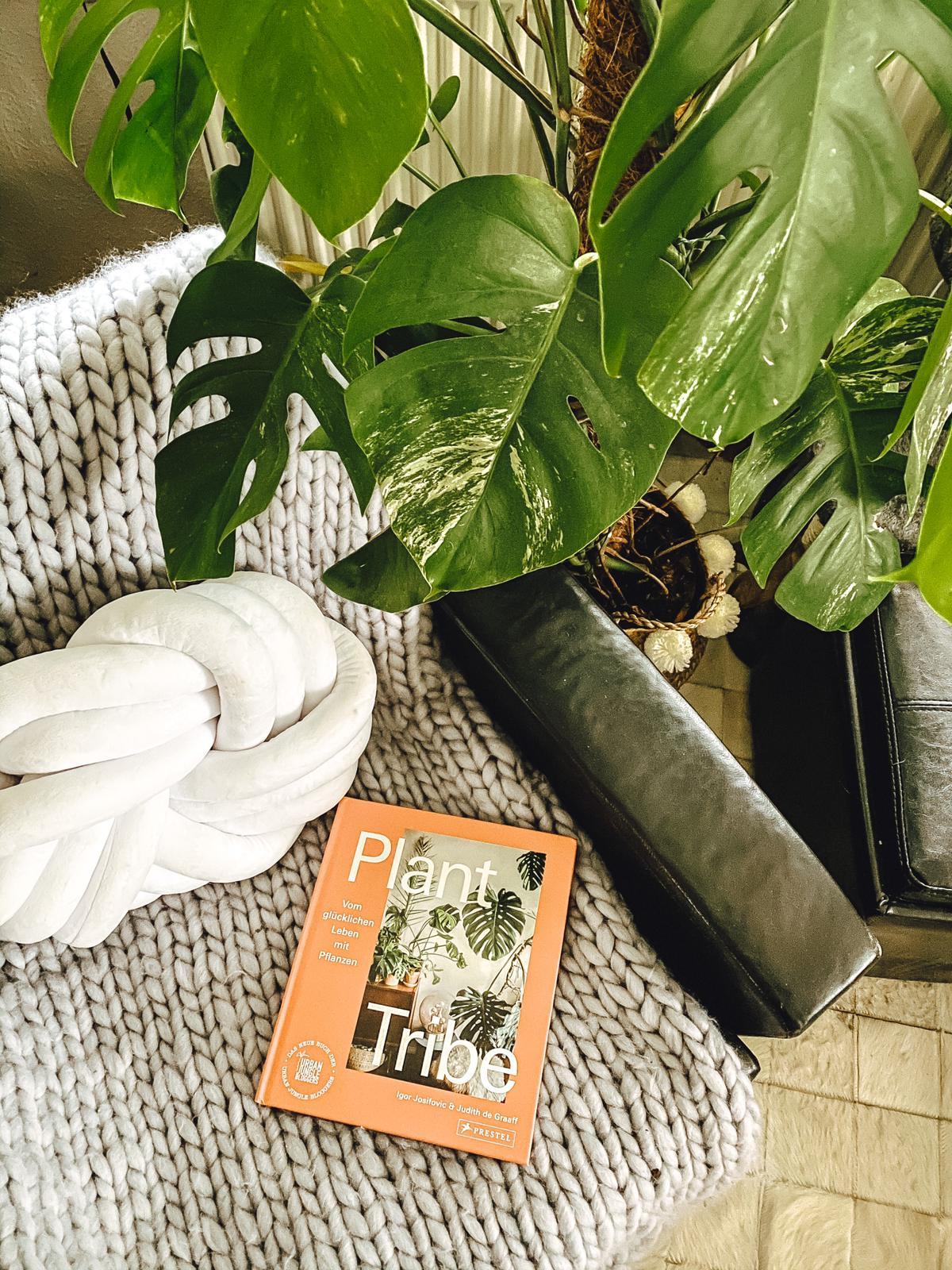 Plant Tribe - Vom glücklichen Leben mit Pflanzen